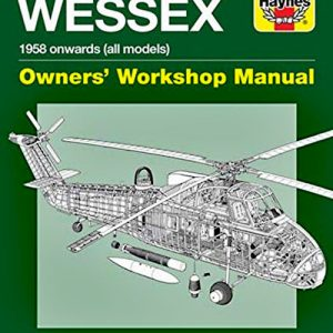 Westland Wessex Owners' Workshop Manual - Haynes Publishing