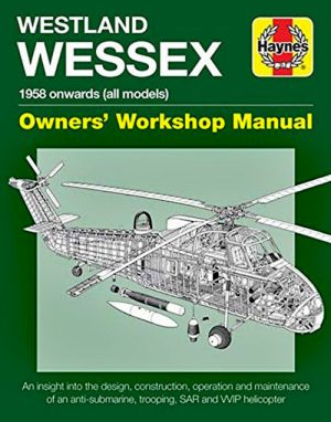 Westland Wessex Owners' Workshop Manual - Haynes Publishing