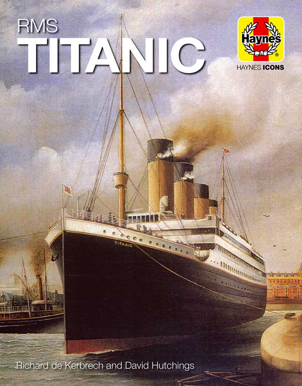 RMS TITANIC - Haynes Publishing Icons