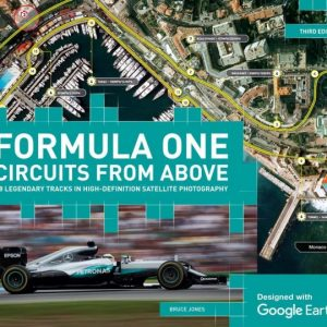 Formula One Circuits from Above (Third Edition)