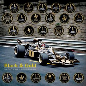 Black & Gold : The Story of the John Player Specials