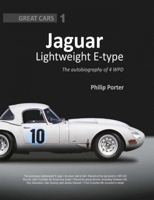 Jaguar Lightweight E-Type: The Autobiography of 4WPD