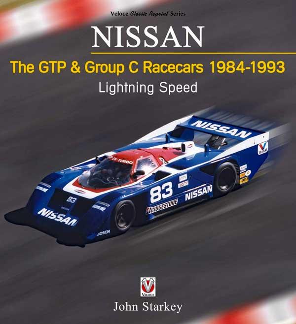 Nissan: The GTP & Group C Racecars 1984 - 1993