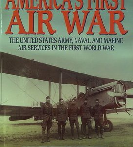 America's First Air War.