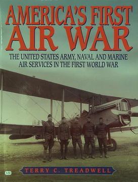 America's First Air War.