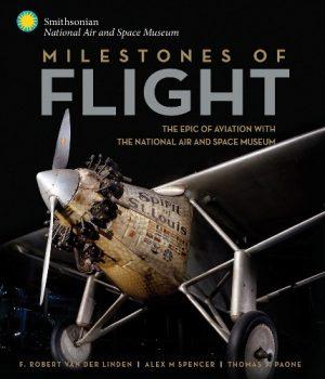 Milestones Of Flight.