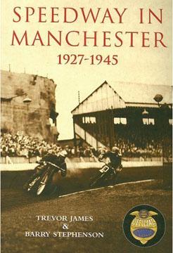 Speedway In Manchester 1927-1945.