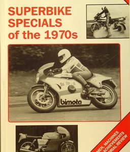 Superbike Specials of the 1970s.