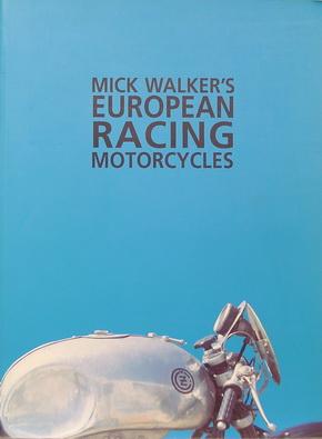 Mick Walker's European Racing Motorcycle.