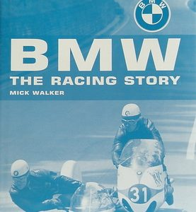 BMW. The Racing Story.