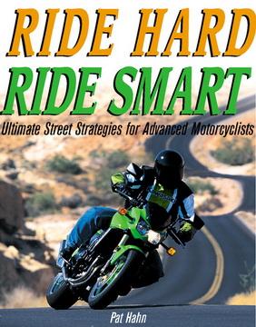 Ride Hard Ride Smart.
