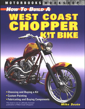 How To Build A West Coast Chopper...