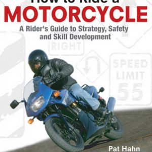 How To Ride A Motorcycle.