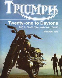 Triumph Twenty-One to Daytona.