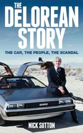 The DeLorean Story.