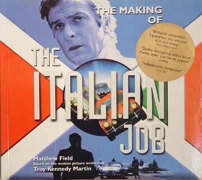 The Making Of The Italian Job.