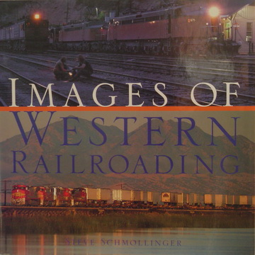 Images Of Western Railroading.