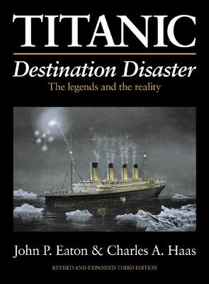 Titanic. Destination Disaster.