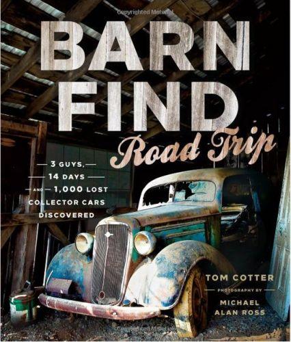 Barn Find Road Trip.