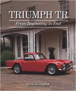 Triumph TR From Beginning to End.