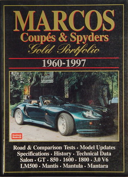 Marcos Coupes & Spyders 1960-1997.
