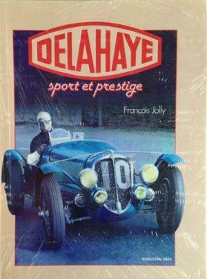 Delahaye. sport et prestige.