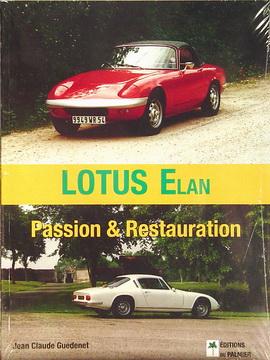 Lotus Elan. Passion & Restauration.