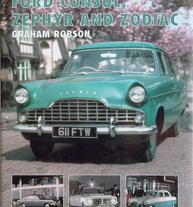 Ford Consul, Zephyr And Zodiac.