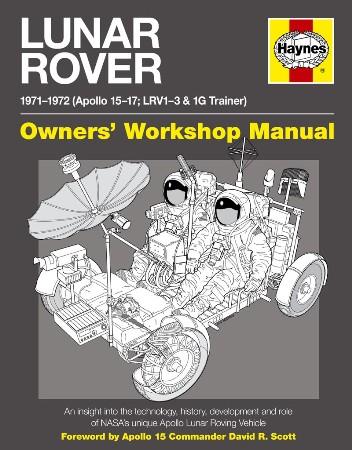 Lunar Rover Owners' Workshop Manual.
