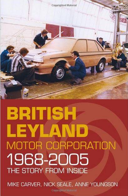 British Leyland Motor Corporation 1968-2005.