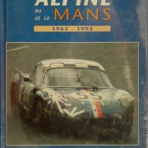 Alpine At Le Mans 1963-1995.