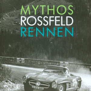 Mythos Rossfeld Rennen.