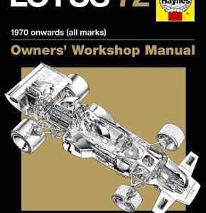 Lotus 72 Owners' Workshop Manual (paperback) - Haynes Publishing