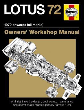 Lotus 72 Owners' Workshop Manual (paperback) - Haynes Publishing