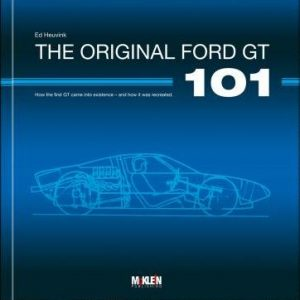 The Original Ford GT 101.