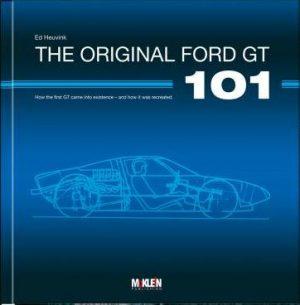 The Original Ford GT 101.