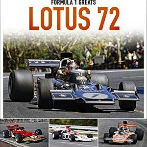 Lotus 72: 1970-75 (Formula 1 Greats)