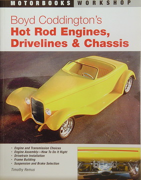 Boyd Coddington's Hot Rod Engines, Drivelines & Chassis.