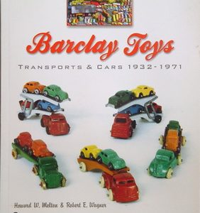 Barclay Toys. Transports & Cars 1932-71.