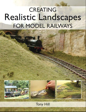 Creating Realistic Landscapes For Model Railways.