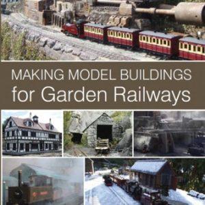 Making Model Buildings for Garden Railways.