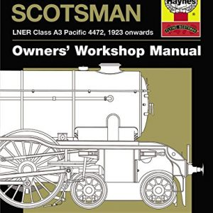 Flying Scotsman Owners' Workshop Manual.