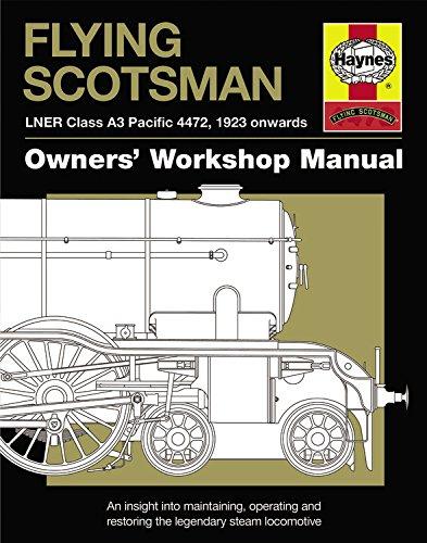 Flying Scotsman Owners' Workshop Manual.