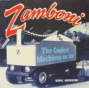 Zamboni. The Coolest Machinies on Ice.