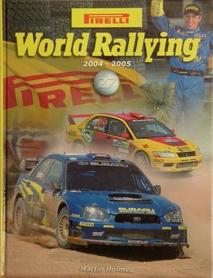 Pirelli World Rallying 2004 - 2005.