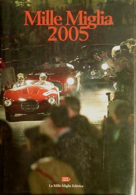 Mille Miglia 2005.