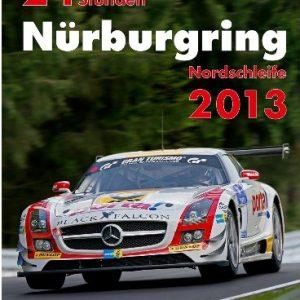 24 Stunden Nurburgring Nordschleife 2013.