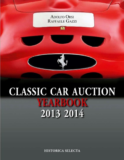 Classic Car Auction 2013 2014 Yearbook.