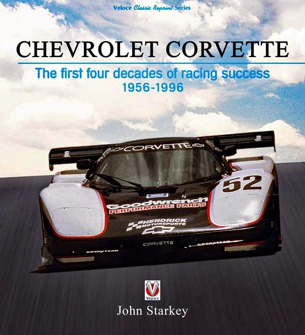 Chevrolet Corvette The first four decades of racing success ...